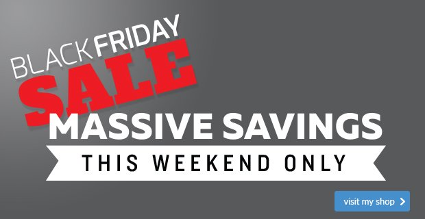 Black Friday Sale - This Weekend Only